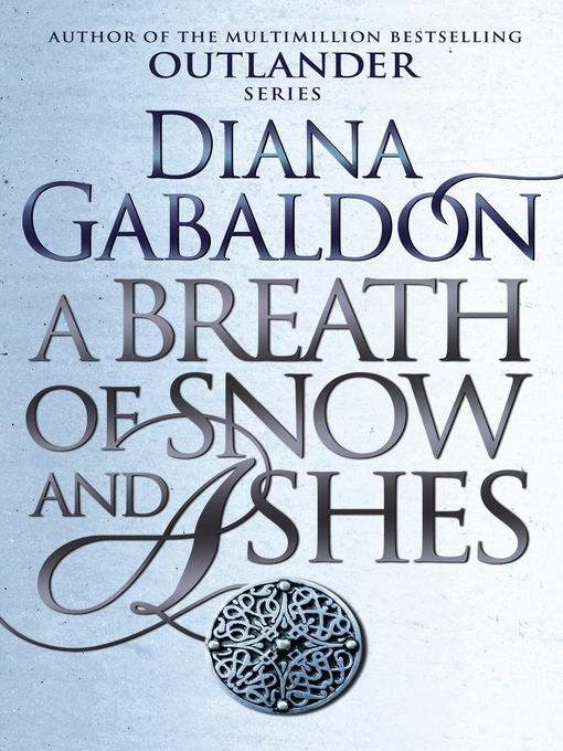 A Breath of Snow and Ashes (eBook): Outlander Series, Book 6